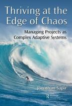 Thriving at the Edge of Chaos