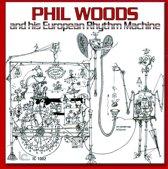 Woods, Phil & His European Rhythm M