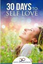 Self Love: 30 Days To Self Love