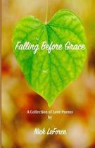 Falling Before Grace