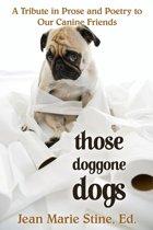 THOSE DOGGONE DOGS