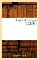 Histoire d'Espagne ( d.1838)