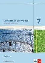 Lambacher Schweizer. Lösungen 7. Schuljahr. Ausgabe für Baden-Württemberg
