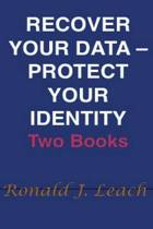 Recover Your Data, Protect Your Identity