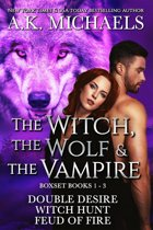 The Witch, The Wolf and The Vampire, Books 1 - 3 Boxset
