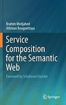 Service Composition for the Semantic Web