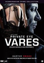 Private Eye Vares - Garter Snake