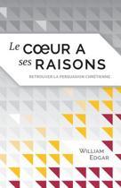 Le Coeur a Ses Raisons (Reasons of the Heart)