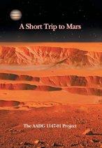 A Short Trip to Mars