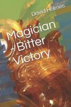 Magician - Bitter Victory