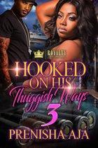 Hooked On His Thuggish Ways 3
