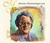 De Mooiste Herinneringen aan Johnny Jordaan