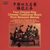 Four Virtuosi Play Chinese Trad. Mu