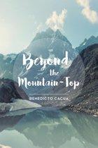 Beyond The Mountain-Top