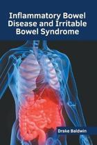 Inflammatory Bowel Disease and Irritable Bowel Syndrome