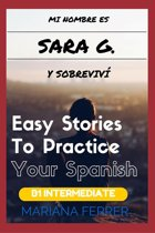 Books In Spanish: Mi Nombre es Sara G. Y Sobreviví + Audio Download
