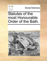 Statutes of the Most Honourable Order of the Bath