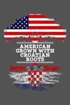 American Grown With Croatian Roots