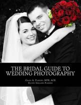 The Bridal Guide to Wedding Photography