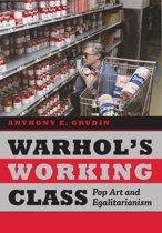 Warhol's Working Class