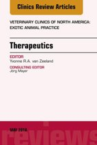 Therapeutics, An Issue of Veterinary Clinics of North America: Exotic Animal Practice, E-Book