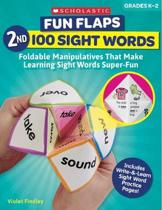 Fun Flaps: 2nd 100 Sight Words: Foldable Manipulatives That Make Learning Sight Words Super-Fun