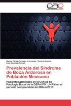 Prevalencia del Sindrome de Boca Ardorosa En Poblacion Mexicana