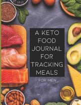 A Keto Food Journal for Tracking Meals for Men