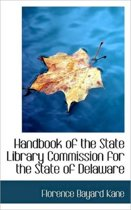 Handbook of the State Library Commission for the State of Delaware