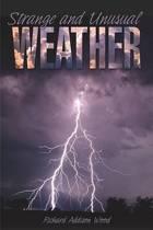 Strange and Unusual Weather