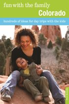 Download ebook Fun with the Family Colorado: Hundreds of Ideas for Day Trips with the Kids the cheapest
