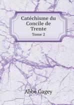 Catechisme Du Concile de Trente Tome 2