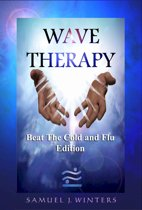 Wave Therapy, Beat The Cold and Flu Edition
