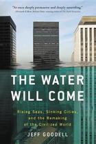 The Water Will Come
