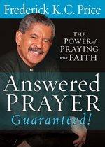Answered Prayer... Guaranteed!