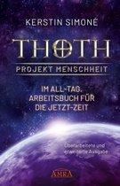 Thoth - Projekt Menschheit: Im All-Tag