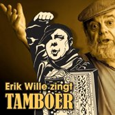 Erik Wille Zingt Tamboer