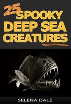 25 Spooky Deep Sea Creatures
