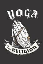 Yoga Ist Meine Religion: DIN A5 6x9 I 120 Seiten I Kariert I Notizbuch I Notizheft I Notizblock I Geschenk I Geschenkidee
