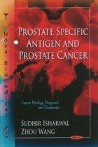 Prostate Specific Antigen & Prostate Cancer