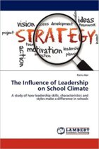 The Influence of Leadership on School Climate