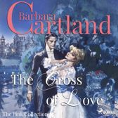 The Cross of Love - The Pink Collection 1 (Unabridged)