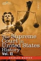 The Supreme Court in United States History, Vol. II (in Three Volumes)
