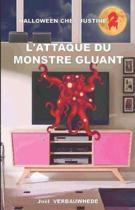 L'Attaque Du Monstre Gluant