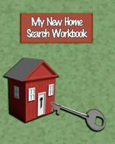 My New Home Search Workbook