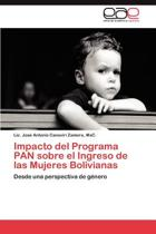 Impacto del Programa Pan Sobre El Ingreso de Las Mujeres Bolivianas