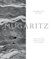 Boek cover Mugaritz. Natuurlijke wetenschap van koken van Andoni Luis Aduriz