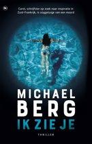 Boek cover Ik zie je van Michael Berg