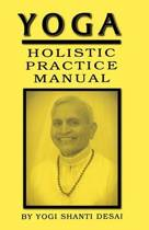 Yoga Holistic Practice Manual