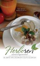 Herboren - gezond en heerlijk koken bij de ziekte van crohn en colitis ulcerosa softcover